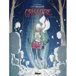Domaine Grisloire (Le) - Tome 2 - La fille qui explose