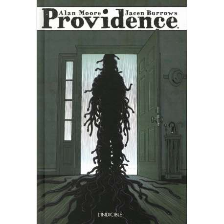 Providence (Moore) - Tome 3 - L'indicible