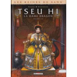 Reines de sang (Les) - Tseu Hi, la Dame Dragon - Tome 2 - La Dame Dragon - Volume 2/2