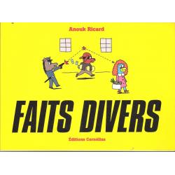 Faits divers (Cornélius) - Tome 1 - Faits divers