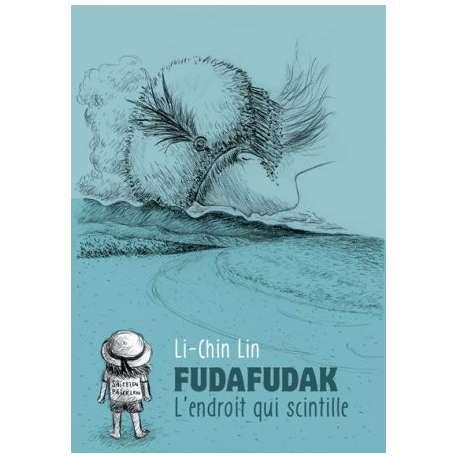Fudafudak - L'endroit qui scintille - Fudafudak - L'endroit qui scintille