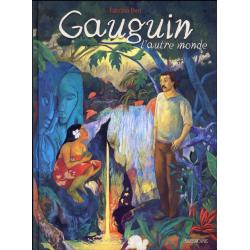 Gauguin, l'autre monde - Gauguin, l'autre monde