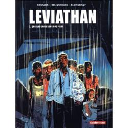 Léviathan (Brunschwig/Ducoudray/Bossard) - Tome 2 - Quelque chose sous nos pieds