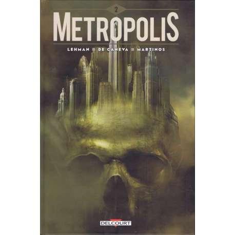 Metropolis (Lehman/De Caneva) - Tome 2 - Tome 2
