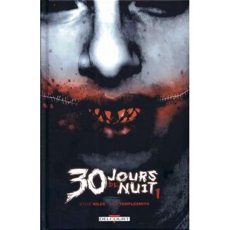 30 jours de nuit - Tome 1 - 30 jours de nuit