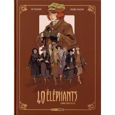40 éléphants - Tome 1 - Florrie, doigts de fée