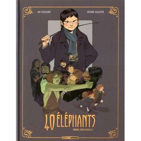 40 éléphants - Tome 2 - Maggie, passe-muraille