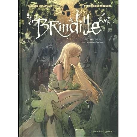 Brindille (Brremaud/Bertolucci) - Tome 1 - Les Chasseurs d'ombres