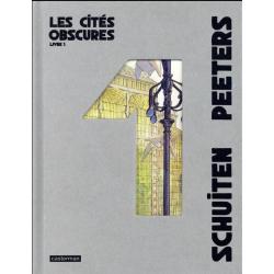 Cités obscures (Les) - Livre 1