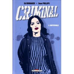 Criminal - Tome 2 - Impitoyable