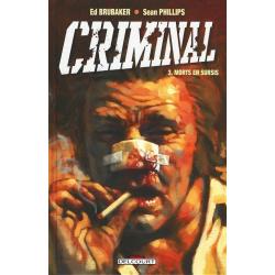 Criminal - Tome 3 - Morts en sursis