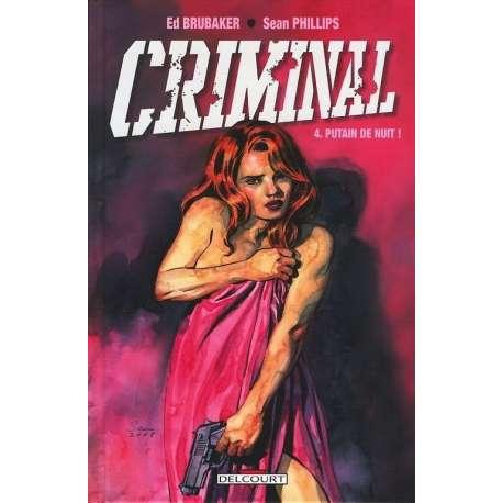 Criminal - Tome 4 - Putain de nuit !