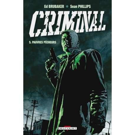 Criminal - Tome 5 - Pauvres pécheurs