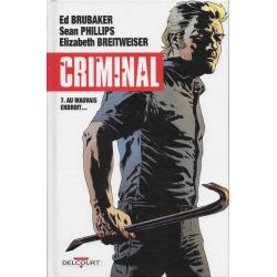 Criminal - Tome 7 - Au mauvais endroit