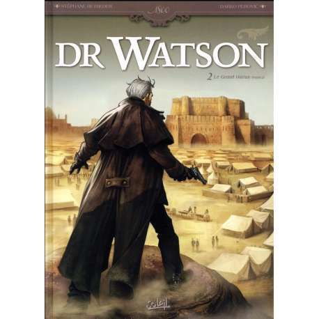 Dr Watson - Tome 2 - Le Grand Hiatus (Partie 2)