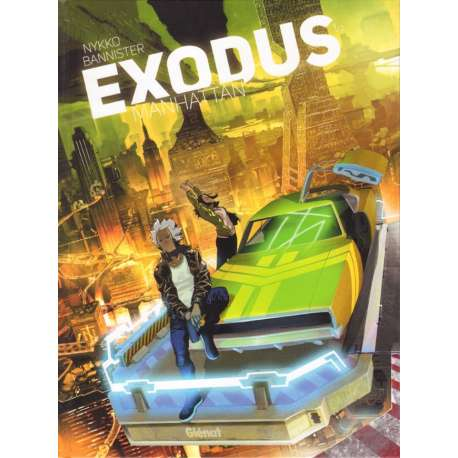 Exodus Manhattan - Tome 1 - Exodus Manhattan