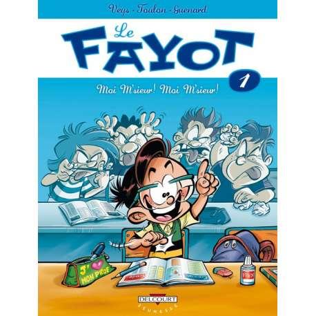 Fayot (Le) - Tome 1 - Moi M'sieur ! Moi M'sieur !