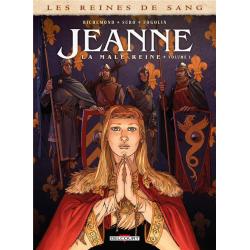Reines de sang (Les) - Jeanne, la mâle reine - Tome 1 - Volume 1