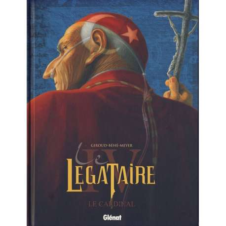 Décalogue (Le) - Le Légataire - Tome 4 - Le Cardinal