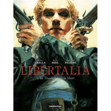 Libertalia - Tome 1 - Le Triomphe ou la mort