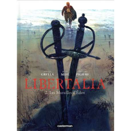 Libertalia - Tome 2 - Les murailles d'Eden