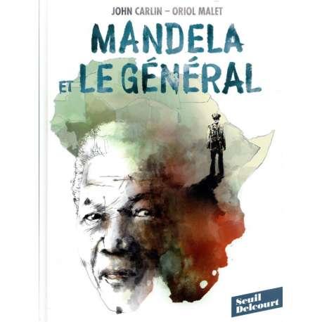 Mandela et le général - Mandela et le général