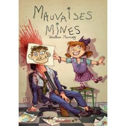 Mauvaises mines - Mauvaises mines