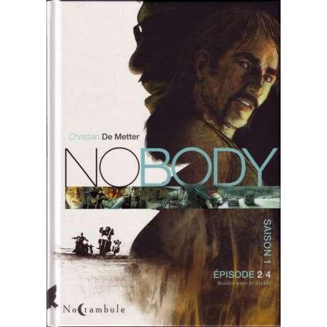 No Body - Tome 2 - Épisode 2/4 Rouler avec le diable