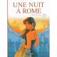 Une nuit à Rome - Tome 3 - Tome 3