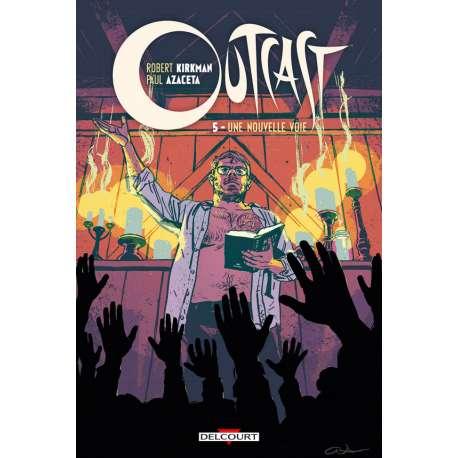 Outcast - Tome 5 - Une nouvelle vie