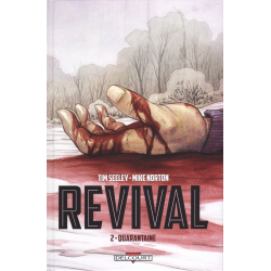 Revival - Tome 2 - Quarantaine