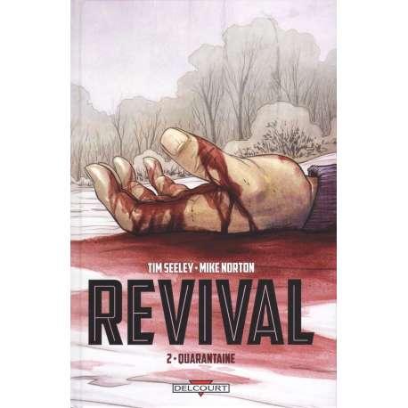 Revival - Tome 2 - Quarantaine
