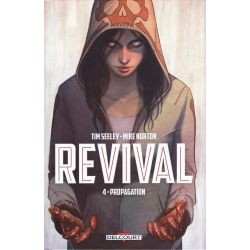 Revival - Tome 4 - Propagation