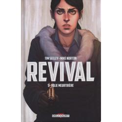 Revival - Tome 5 - Folie meurtrière
