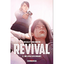 Revival - Tome 6 - Une loyale descendance