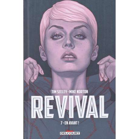 Revival - Tome 7 - En avant !