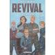 Revival - Tome 8 - Reste encore un peu...