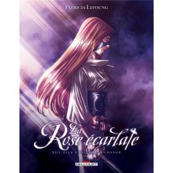 Rose écarlate (La) - Tome 13 - Elle a tellement changé