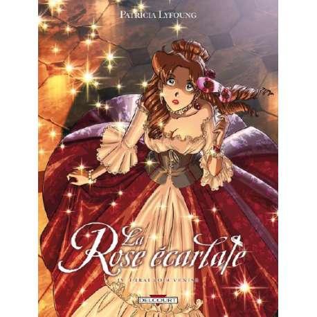 Rose écarlate (La) - Tome 4 - J'irai voir Venise