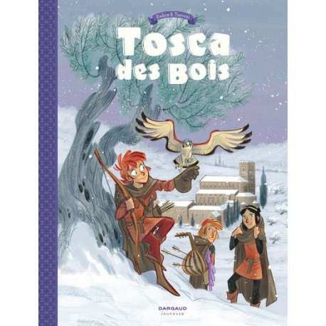 Tosca des Bois - Tome 2 - Tome 2