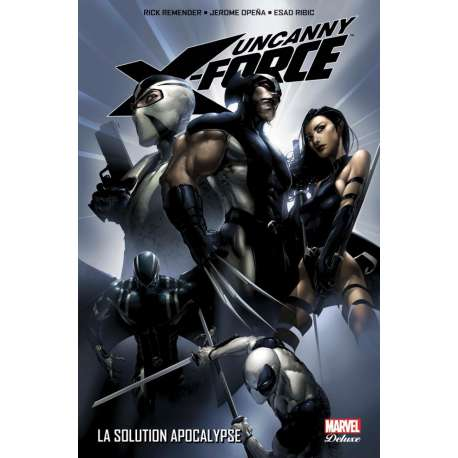 Uncanny X-Force - Tome 1 - La Solution Apocalypse