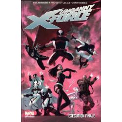Uncanny X-Force - Tome 4 - Exécution finale