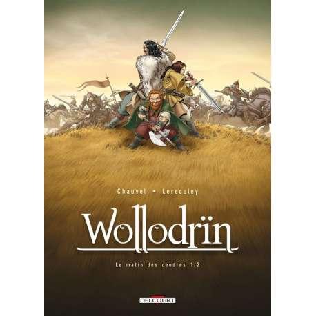 Wollodrïn - Tome 1 - Le matin des cendres 1/2