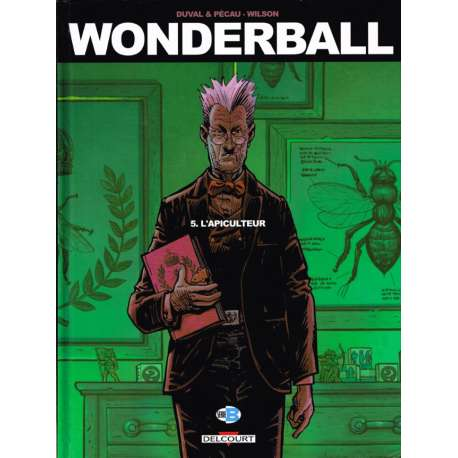 Wonderball - Tome 5 - L'apiculteur