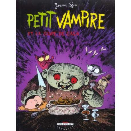 Petit vampire - Tome 5 - Petit vampire et la soupe de caca