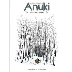 Anuki - Tome 3 - le coup du lapin