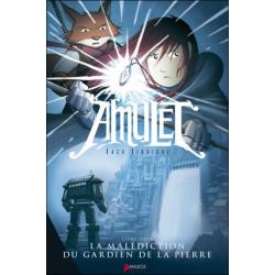 Amulet - Tome 2 - La malédiction du gardien de la pierre