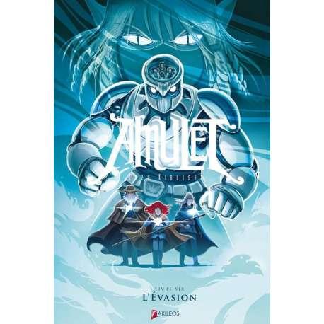 Amulet - Tome 6 - L'Évasion