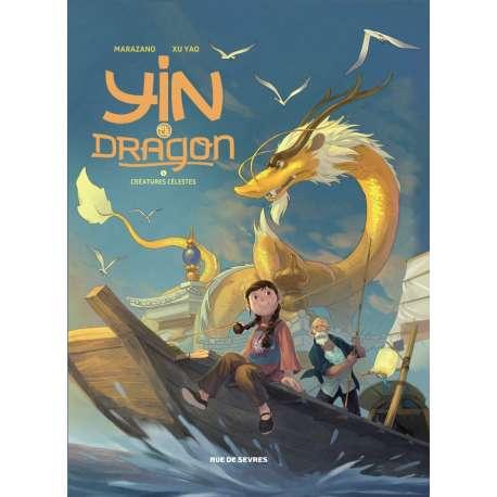Yin et le dragon - Tome 1 - Créatures célestes