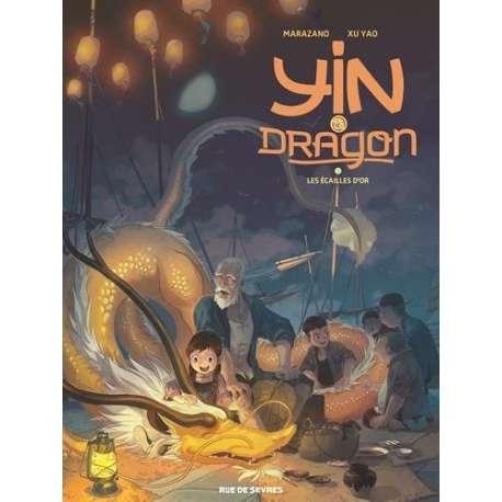 Yin et le dragon - Tome 2 - Les Écailles d'or